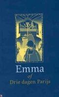 Bekijk details van Emma, of Drie dagen Parijs