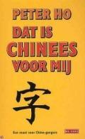 Bekijk details van Dat is Chinees voor mij
