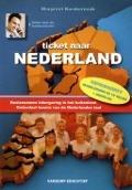 Bekijk details van Ticket naar Nederland