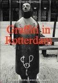 Bekijk details van Graffiti in Rotterdam