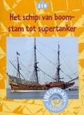 Bekijk details van Het schip: van boomstam tot supertanker