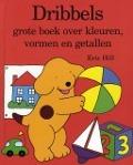 Bekijk details van Dribbels grote boek over kleuren, vormen en getallen