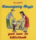 Bekijk details van Margret & H. A. Rey's Nieuwsgierig Aapje gaat naar de bibliotheek