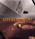 Bekijk details van Leve de zeppelin!