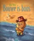 Bekijk details van Bouwe is boos