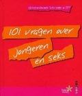 Bekijk details van 101 vragen over jongeren en seks
