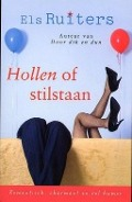 Bekijk details van Hollen of stilstaan