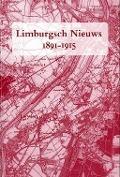 Bekijk details van Limburgsch nieuws, 1891-1915