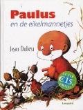 Bekijk details van Paulus en de eikelmannetjes