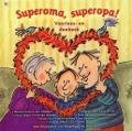 Bekijk details van Superoma, superopa!