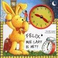 Bekijk details van Felix, hoe laat is het?