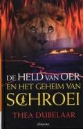 Bekijk details van De held van Oer en het geheim van Schroei