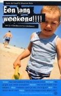 Bekijk details van Een lang weekend!!!!