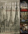 Pierre Cuypers, architect (1827-1921)
