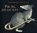 Bekijk details van Pik in, zei de rat