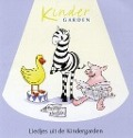 Bekijk details van Liedjes uit de Kindergarden; I