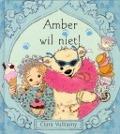 Bekijk details van Amber wil niet!