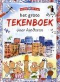 Bekijk details van Het grote tekenboek voor kinderen