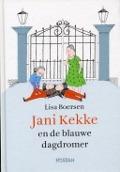 Bekijk details van Jani Kekke en de blauwe dagdromer