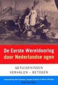 Bekijk details van De Eerste Wereldoorlog door Nederlandse ogen