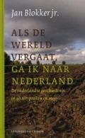 Bekijk details van Als de wereld vergaat, ga ik naar Nederland