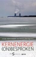 Bekijk details van Kernenergie (on)besproken