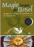Bekijk details van Magie langs de IJssel