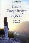 Bekijk details van Zoek de Diepe Rivier in jezelf