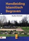 Bekijk details van Handleiding Islamitisch begraven