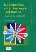 Bekijk details van De bibliotheek als professionele organisatie