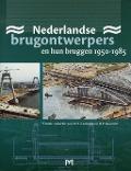 Bekijk details van Nederlandse brugontwerpers en hun bruggen 1950-1985