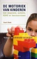 Bekijk details van De motoriek van kinderen met dyspraxie, autisme, ADHD en leerstoornissen