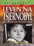 Bekijk details van Leven na Tsjernobyl