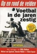 Bekijk details van Voetbal in de jaren zestig