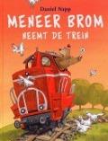Bekijk details van Meneer Brom neemt de trein