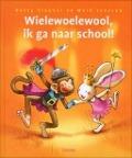 Bekijk details van Wielewoelewool, ik ga naar school!