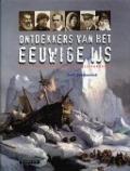 Bekijk details van Ontdekkers van het eeuwige ijs