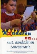 Bekijk details van Kinderen en... rust, aandacht en concentratie