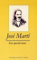 Bekijk details van José Martí, een oprecht mens
