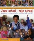 Bekijk details van Jouw school, mijn school