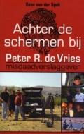 Bekijk details van Achter de schermen bij Peter R. de Vries
