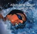 Bekijk details van Allemaal te water! 120 jaar KNZB