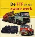 Bekijk details van De FTF en het zware werk