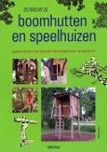 Bekijk details van Zo bouw je boomhutten en speelhuizen