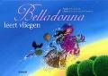 Bekijk details van Belladonna leert vliegen