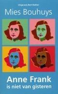 Bekijk details van Anne Frank is niet van gisteren