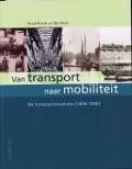 Bekijk details van Van transport naar mobiliteit; Dl. 1