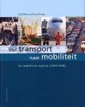 Bekijk details van Van transport naar mobiliteit; Dl. 2