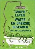 Bekijk details van Groen leven water en energie besparen