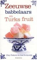 Bekijk details van Zeeuwse babbelaars en Turks fruit